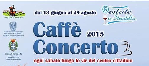 CAFFE' CONCERTO A STRADELLA