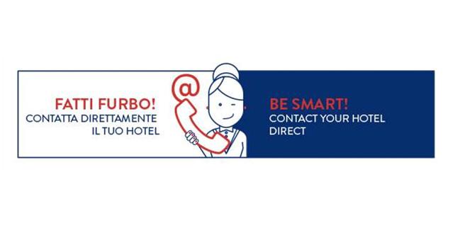 FATTI FURBO! CONTATTA DIRETTAMENTE L'HOTEL